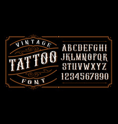 Vintage tattoo font vector