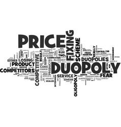 why are duopolies so competitive text word cloud vector image