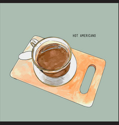 hot americaco serve on wood tray sketch water vector image