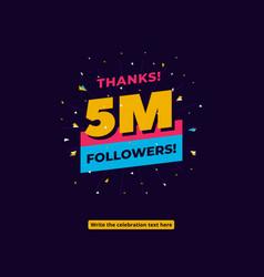 5m followers one million followers social media vector