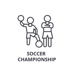 soccer championship thin line icon sign symbol vector image