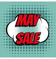 May sale comic book bubble text retro style vector image