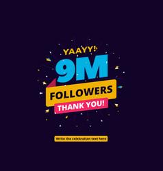 9m followers one million followers social media vector