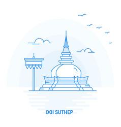 Doi suthep blue landmark creative background and vector