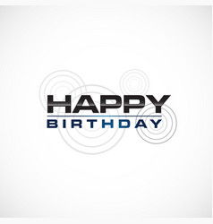 happy birthday greeting in bold font style vector image