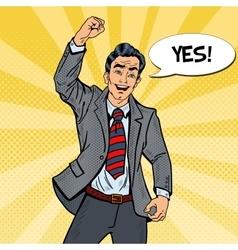 Pop Art Excited Businessman Celebrating vector