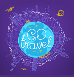 world travel concept with calligraphic logo go vector image