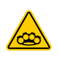 Attention brass knuckle caution weapon robber vector
