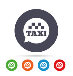 taxi speech bubble sign icon public transport vector image