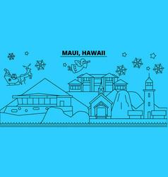 United states maui winter holidays skyline merry vector