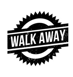 Walk away rubber stamp vector
