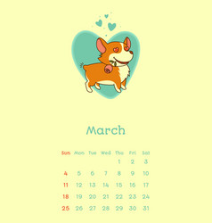 2018 march calendar with welsh corgi dog vector