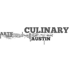 Austin culinary arts school text word cloud vector