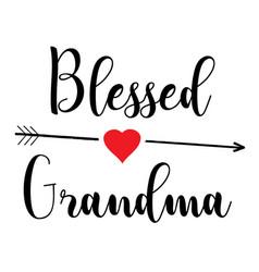 blessed grandma vector image