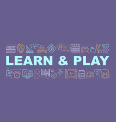 Learn and play word concepts banner vector