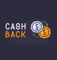 cash back hand drawn with coins icon back vector image