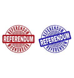 Grunge referendum textured round stamps vector
