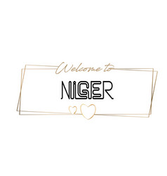Niger welcome to text neon lettering typography vector