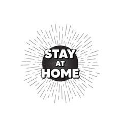 Stay home slogan coronavirus covid19 19 quote vector