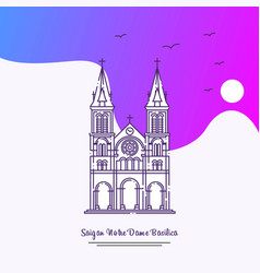 Travel saigan notre dame basilica poster template vector