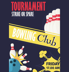 Bowling tournament poster invitation vector