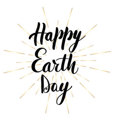 happy earth day lettering greeting vector image