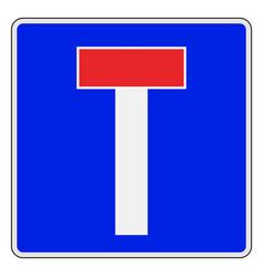 Dead-end or no through european road sign vector