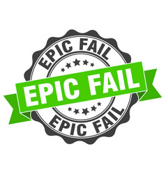 Epic fail stamp sign seal vector