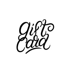 gift card hand written lettering vector image