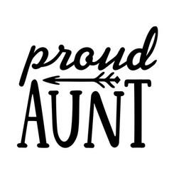 Proud aunt aunt t-shirt design modern urban vector