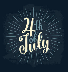 Fourth of july hand lettering inscription with vector