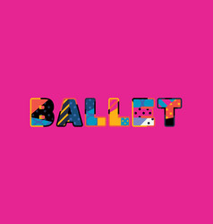 ballet concept word art vector image