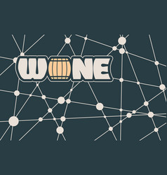 typography concept for vineyard vector image