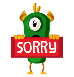 Monster with sorry sign on white background vector