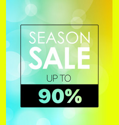 season discount banner up to 90 percent blured vector image