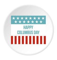 happy columbus day flag icon circle vector image vector image
