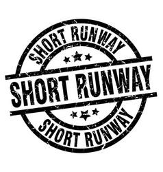 short runway round grunge black stamp vector image vector image