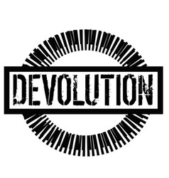 Devolution stamp on white vector