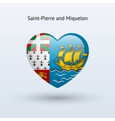 Love Saint-Pierre and Miquelon symbol Heart flag vector