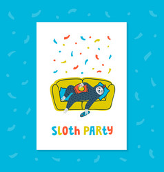 Animal party lazy sloth party cute sloth lying vector