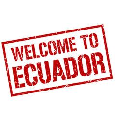 Welcome to ecuador stamp vector