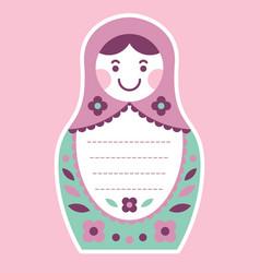 matryoshka russian nesting doll greeting card vector image