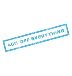40 Percent Off Everything Rubber Stamp vector