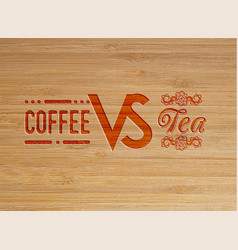 coffee and tea carved artwork vector image