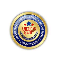 Golden american quality original product badge on vector