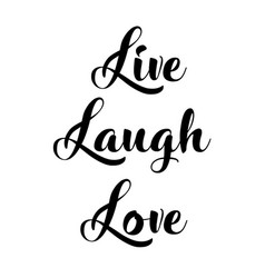 live laugh love vector image