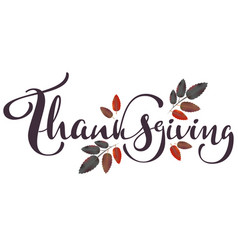 Thanksgiving calligraphy text and autumn aspberry vector