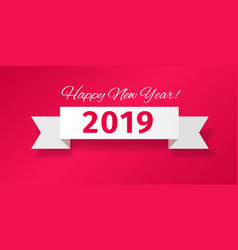 White ribbon with greeting happy new year 2019 vector
