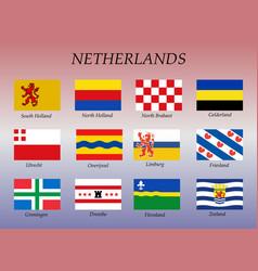 All flags netherlands regions vector