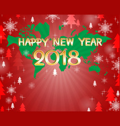 happy new year 2018 on world map vector image
